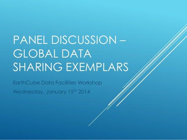Data Facilties Workshop - Panel on Global Data Sharing Exemplars