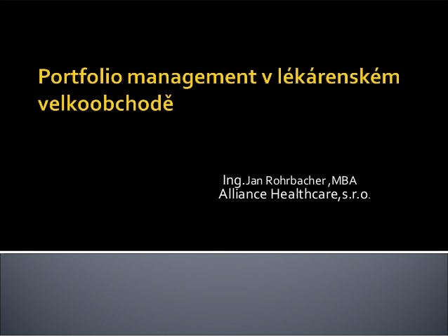 Ing.Jan Rohrbacher ,MBA Alliance Healthcare,s.r.o.