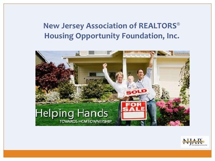 New Jersey Association of REALTORS®  Housing Opportunity Foundation, Inc.<br />
