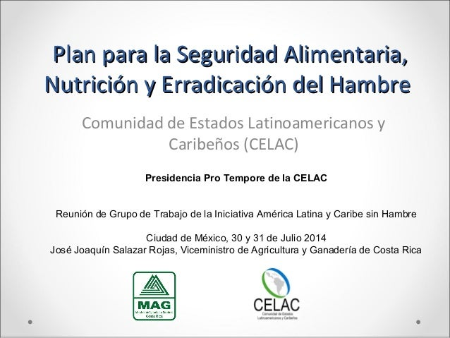 Plan para la Seguridad Alimentaria,Plan para la Seguridad Alimentaria, Nutrición y Erradicación del HambreNutrición y Erra...