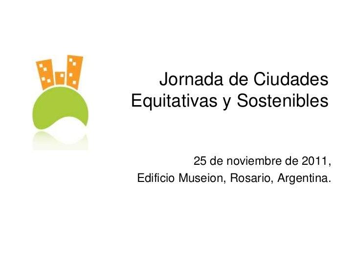 Jornada de ciudades equitativas y sostenibles- PANEL 3