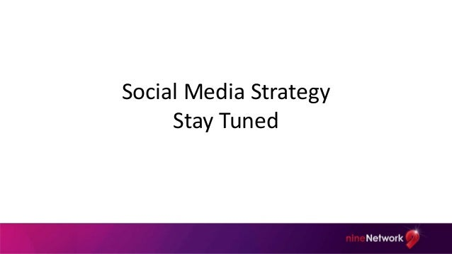 Social Media Strategy: Stay Tuned