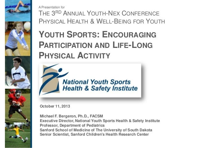 "Michael Bergeron, Ph.D., FACSM - ""Youth Sports: Encouraging Participation and Life-long Health"""