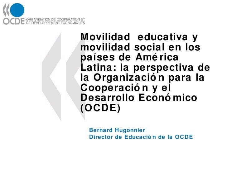 Bernard Hugonnier. Organización para la Cooperación y el Desarrollo Económico- OCDE.