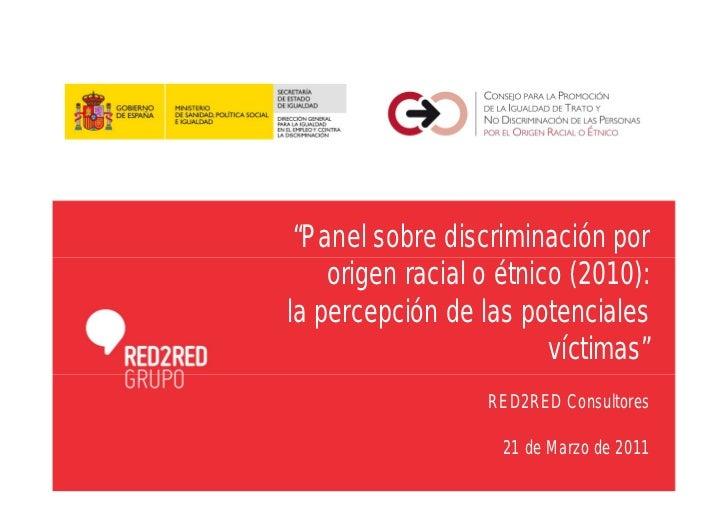 """""""Panel sobre discriminación por    origen racial o étnico (2010):la percepción de las potenciales                         ..."""