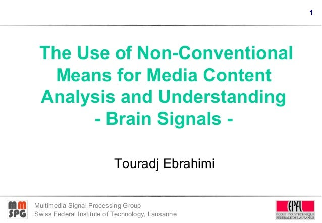 My talk at the ACM Multimedia 2010 panel on The Use of Non-conventional Means for Media Content Analysis and Understanding