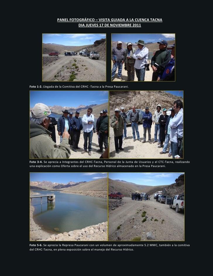 PANEL FOTOGRÁFICO – VISITA GUIADA A LA CUENCA TACNA                             DIA JUEVES 17 DE NOVIEMBRE 2011Foto 1-2. L...