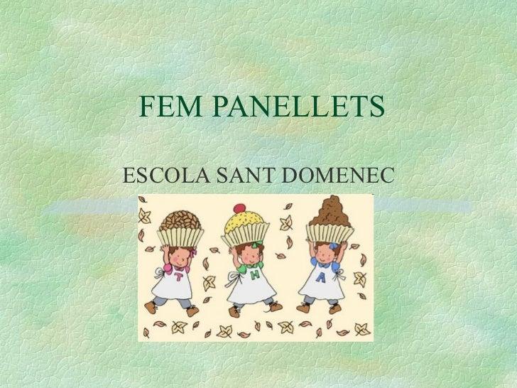 FEM PANELLETS ESCOLA SANT DOMENEC