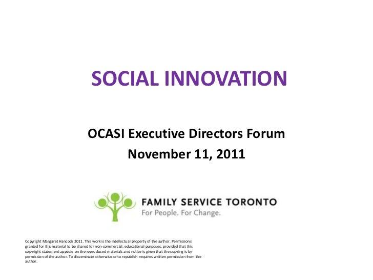 Panel presentation social innovation margaret hancock-nov. 11_2011 ocasi ed