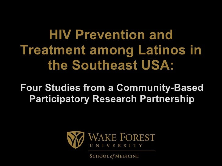 HIV Prevention and Treatment among Latinos in the Southeast USA: Four Studies from a Community-Based Participatory Researc...