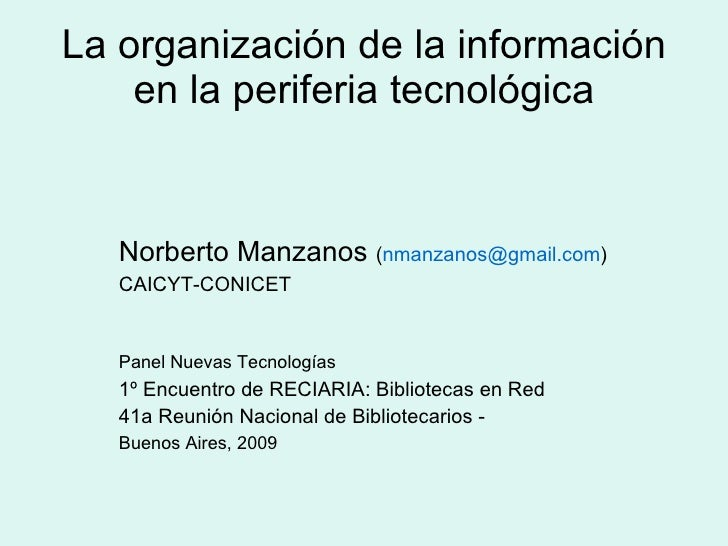 La organización de la información en la periferia tecnológica