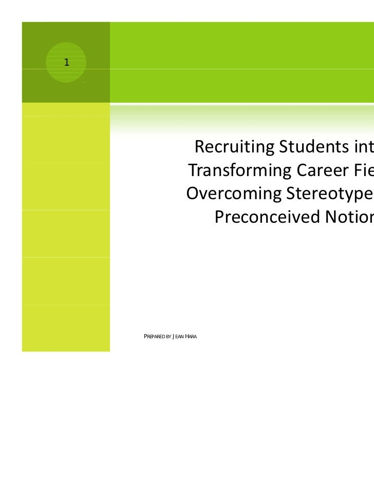1                     Recruiting Students into                     Transforming Career Fields –                         f ...