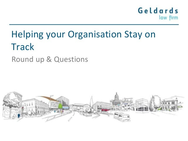 Helping your Organisation Stay on Track Round up & Questions