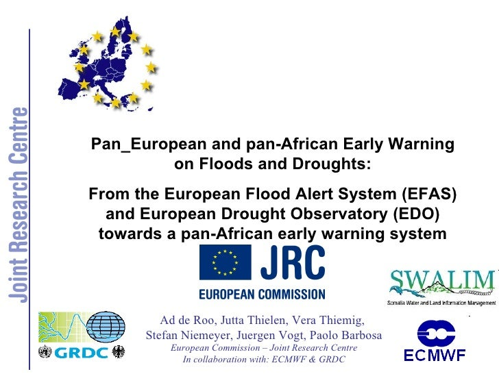 Pan_European and pan-African Early Warning on Floods and Droughts: From the European Flood Alert System (EFAS) and European Drought Observatory (EDO) towards a pan-African early warning system