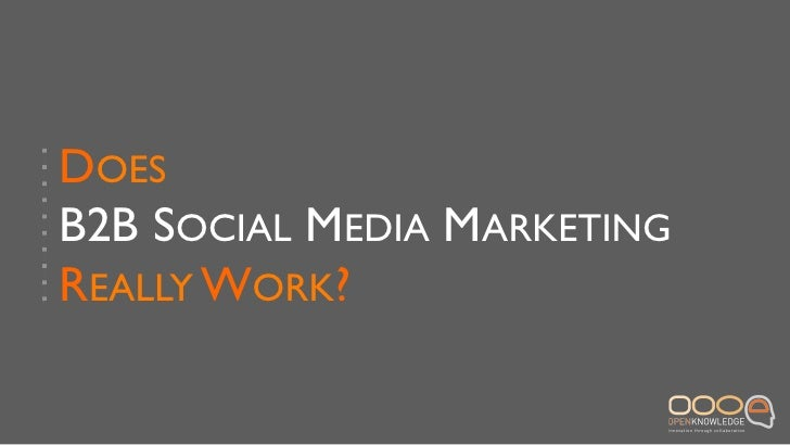Does B2B social media marketing really work? - Lara Ermacora - #pwes3