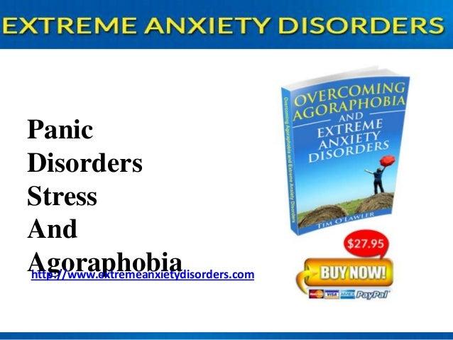 Panic disorders, stress and agoraphobia