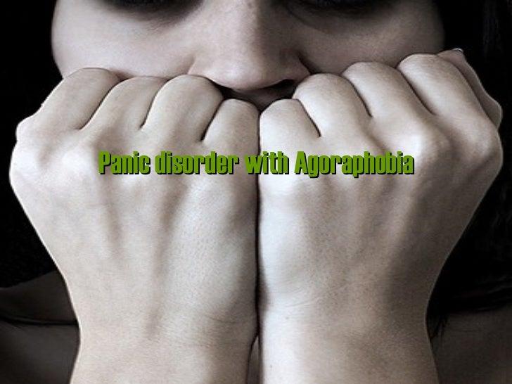 Panic disorder with Agoraphobia