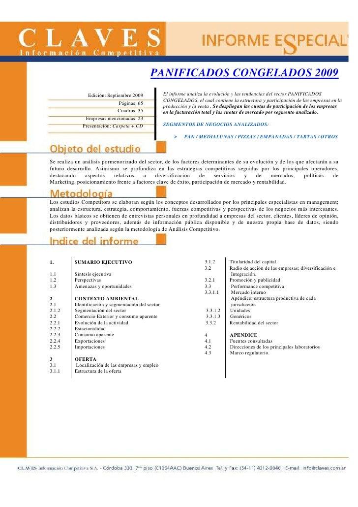 PANIFICADOS CONGELADOS 2009                 Edición: Septiembre 2009             El informe analiza la evolución y las ten...