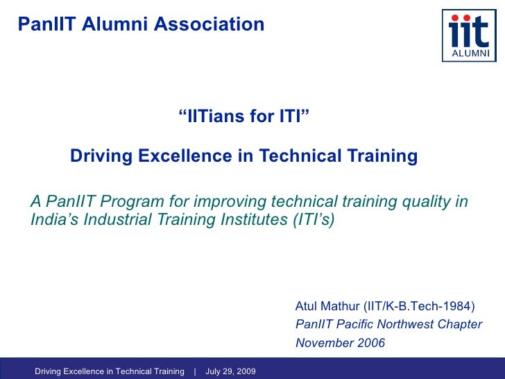 """"""" IITians for ITI"""" Driving Excellence in Technical Training A PanIIT Program for improving technical training quality in I..."""