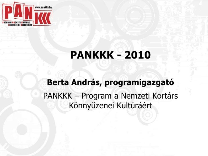 PANKKK koncepció 2010