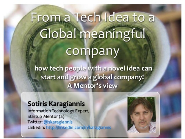 Panmak   karagiannis - from a tech idea to a global meaningful company