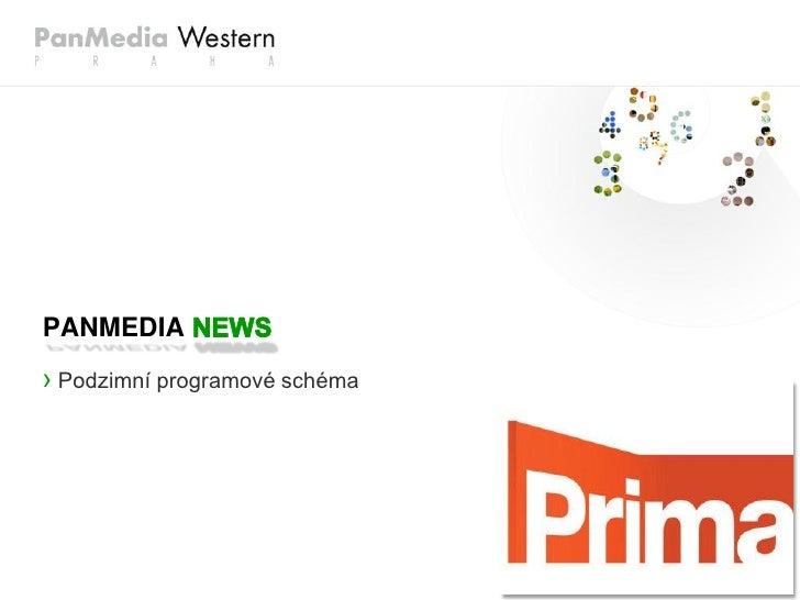 PanMedia PamNEWS: Podzimní programové schéma Prima Group
