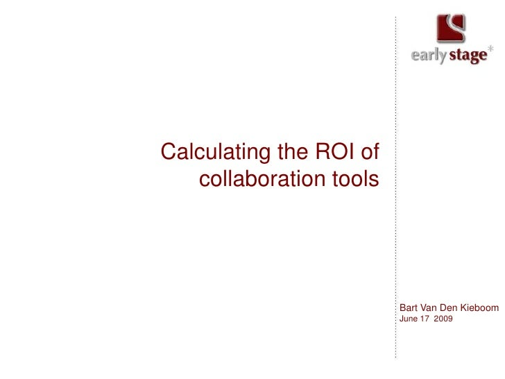 Calculating the ROI of collaboration tools