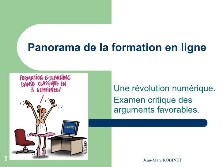 Panorama de la formation en ligne Une révolution numérique. Examen critique des arguments favorables.