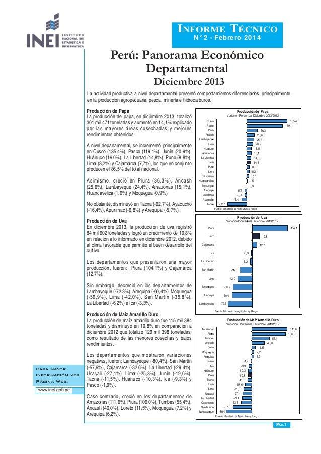 Perú: Panorama Económico Departamental Para mayor información ver Página Web: www.inei.gob.pe Informe Técnico N° 2 - Febre...