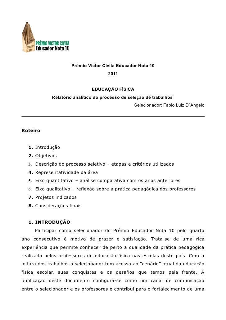 Prêmio Victor Civita Educador Nota 10                                     2011                              EDUCAÇÃO FÍSIC...