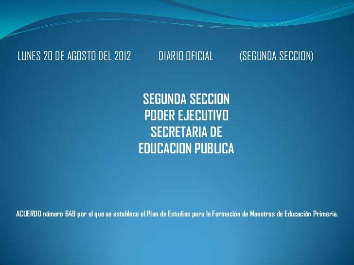 LUNES 20 DE AGOSTO DEL 2012                       DIARIO OFICIAL               (SEGUNDA SECCION)                          ...