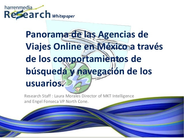 Whitepaper Research Staff : Laura Morales Director of MKT Intelligence and Engel Fonseca VP North Cone. Panorama de las Ag...