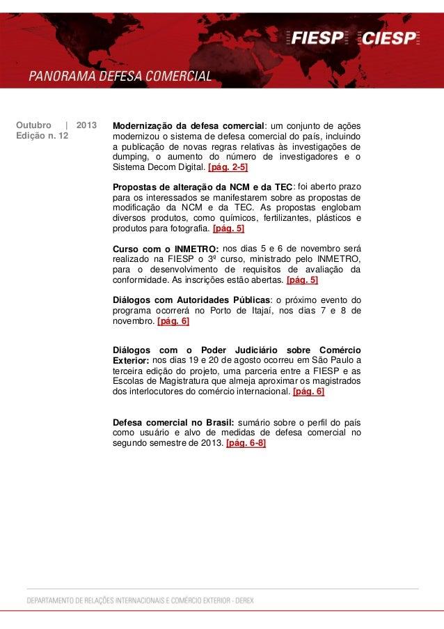 Outubro | 2013 Edição n. 12  Modernização da defesa comercial: um conjunto de ações modernizou o sistema de defesa comerci...