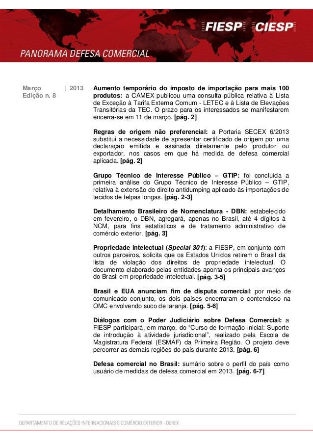 Março | 2013 Aumento temporário do imposto de importação para mais 100produtos: a CAMEX publicou uma consulta pública rela...