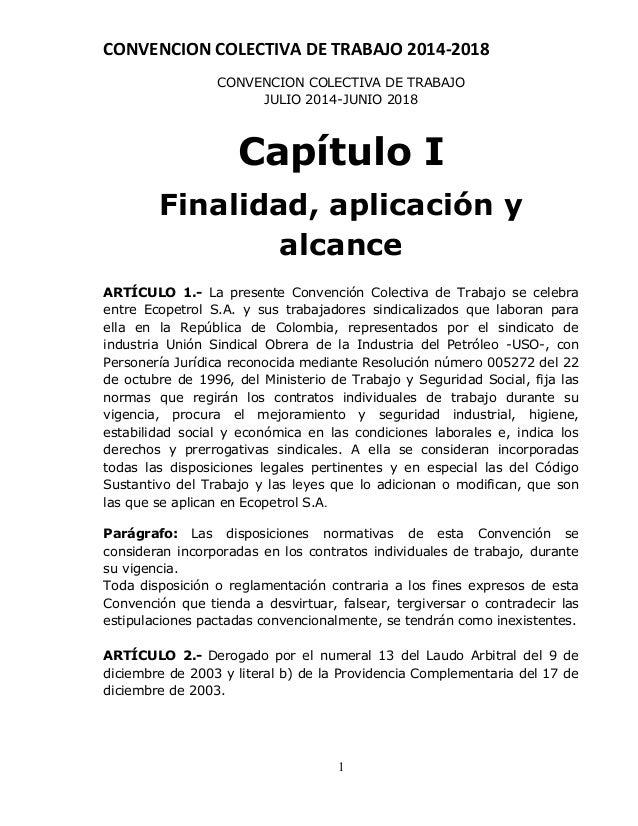 CONVENCION COLECTIVA DE TRABAJO 2014-2018 1 CONVENCION COLECTIVA DE TRABAJO JULIO 2014-JUNIO 2018 Capítulo I Finalidad, ap...