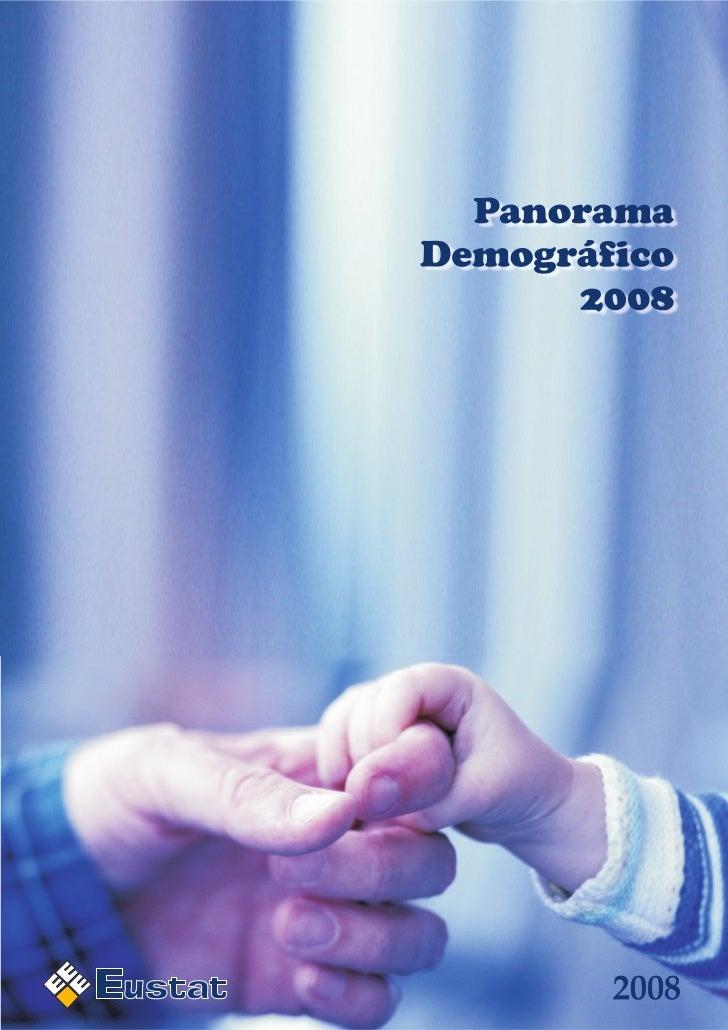 Panorama demográfico de la C.A. de Euskadi 2008
