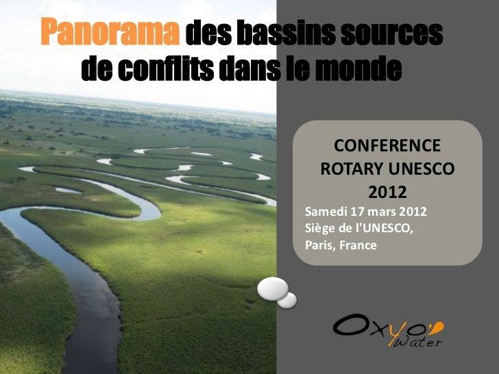 Panorama des bassins sources  de conflits dans le monde                      CONFERENCE                     ROTARY UNESCO ...