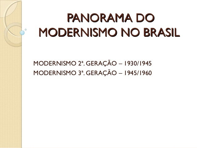 Panorama do modernismo no brasil