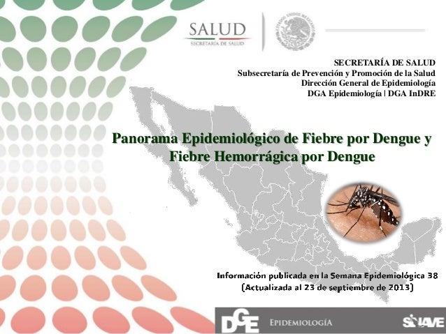 SECRETARÍA DE SALUD Subsecretaría de Prevención y Promoción de la Salud Dirección General de Epidemiología DGA Epidemiolog...