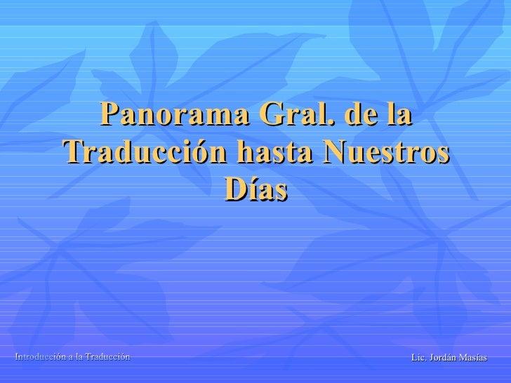 Panorama Gral. de la Traducción hasta Nuestros Días