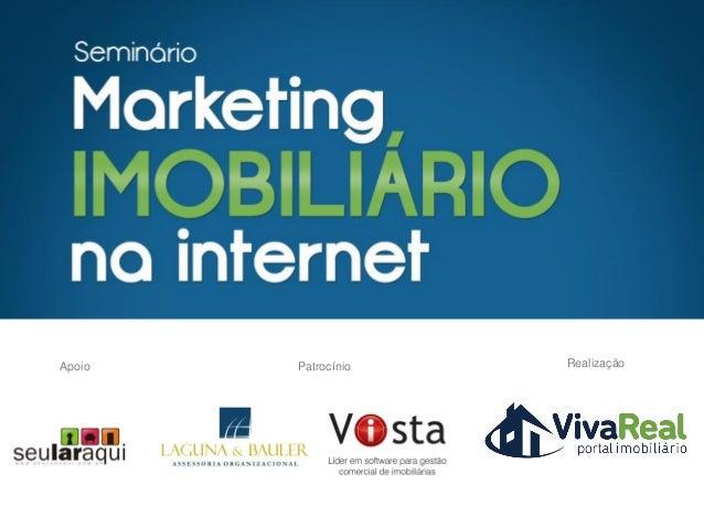 Panorama Internacional - Mercado Imobiliário na internet - Florianópolis - Brian Requarth