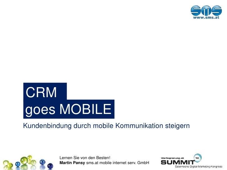 CRM<br />goes MOBILE<br />Kundenbindung durch mobile Kommunikation steigern<br />