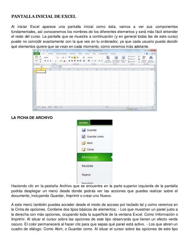 PANTALLA INICIAL DE EXCELAl iniciar Excel aparece una pantalla inicial como ésta, vamos a ver sus componentesfundamentales...