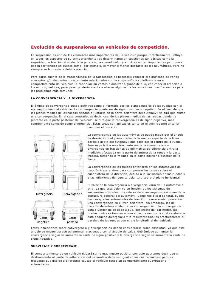 Evolución de suspensiones en vehículos de competición.<br />La suspensión es uno de los elementos mas importantes de un ve...
