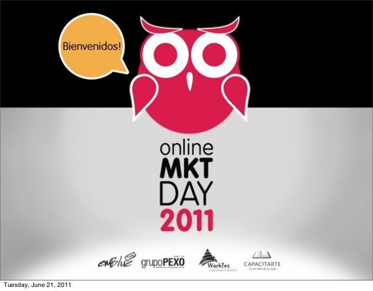 Online Marketing Day 2011 #onlinemktday - Presentacion por Julian M Drault (emBlue email marketing)