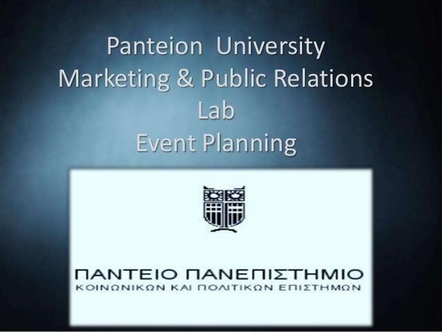 Panteion UniversityMarketing & Public Relations           Lab      Event Planning