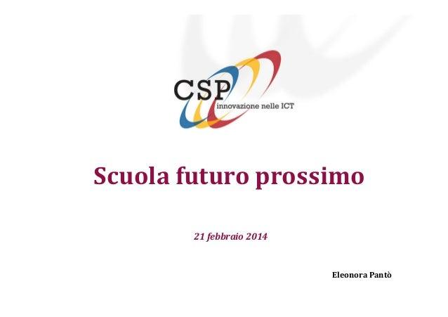 Scuola futuro prossimo 21 febbraio 2014  Eleonora Pantò