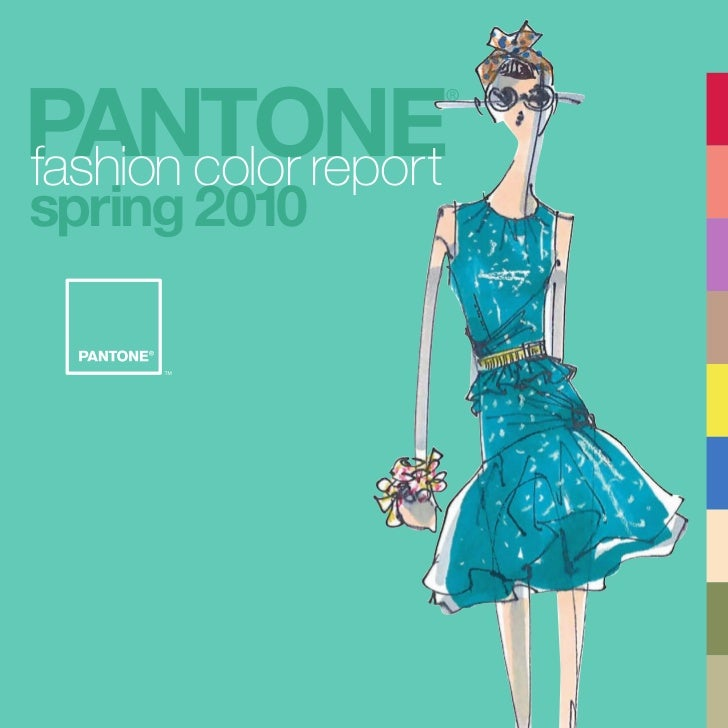 PANTONE                   ®fashion color reportspring 2010