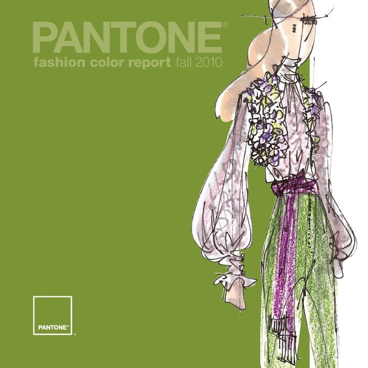 Pantone Fashion Color Report – Fall 2010