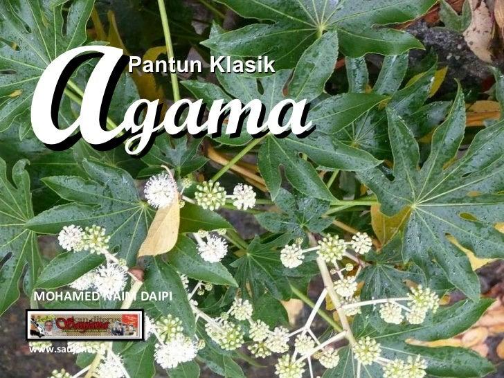 Pantun Klasik gama A www.saujana.sg MOHAMED NAIM DAIPI